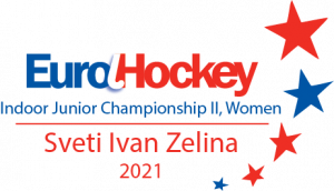 EuroHockey Indoor Junior Women's Championship II (ON HOLD) @ Sveti Ivan Zelina, Croatia