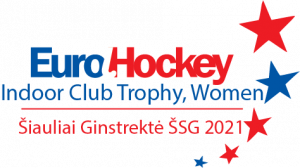 EuroHockey Indoor Trophy, Women (CANCELLED) @ Šiauliai, Lithuania