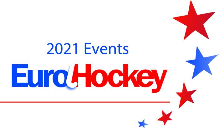 2021 EuroHockey Events – Update